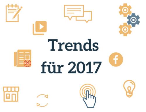 Top 10 der Trends für Kommunikation, Social Media und KMU 2017