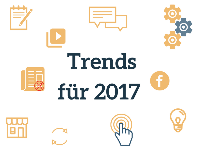 Trends für 2017, Kommunikation, Social Media, kleine und mittelständische Unternehmen (KMU)